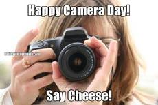 Happy Camera Day! Say Cheese!