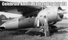 Celebrate Amelia Earhart Day July 24