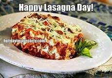 Happy Lasagna Day!