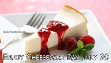 Enjoy Cheesecake Day July 30