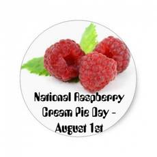 National Raspberry Cream Pie Day - August 1st