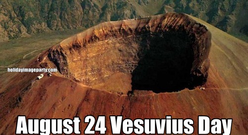 August 24 Vesuvius Day