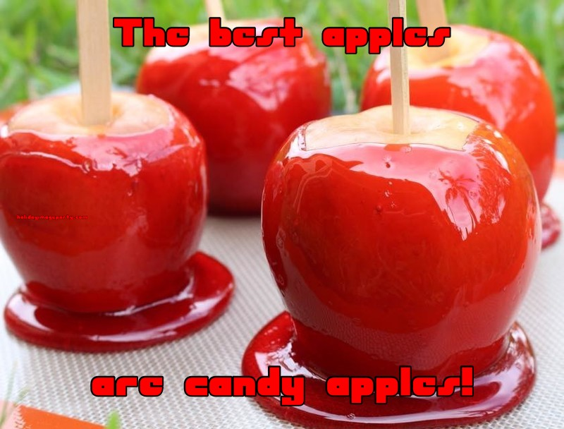 The best apples are candy apples!