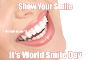 Show Your Smile It's World Smile Day