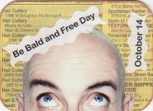 Be Bald and Free Day October 14