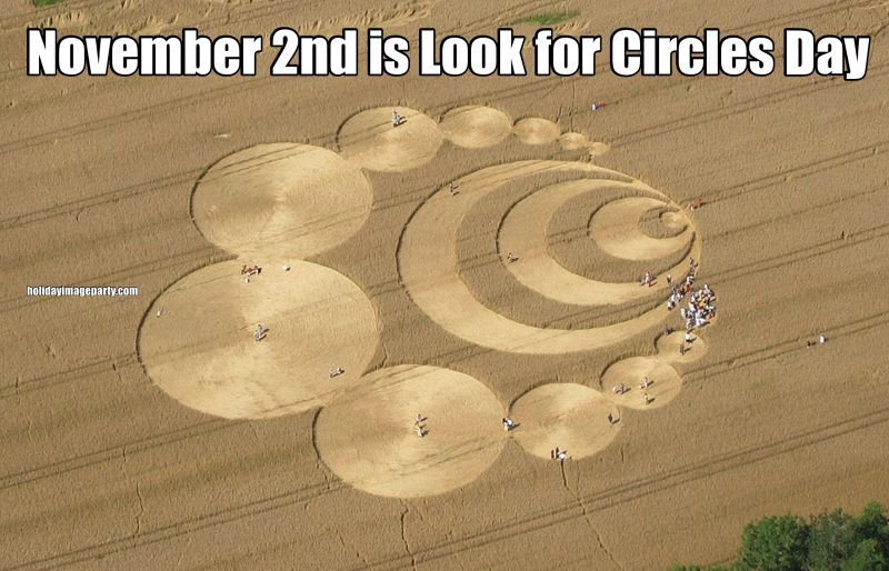 November 2nd is Look for Circles Day