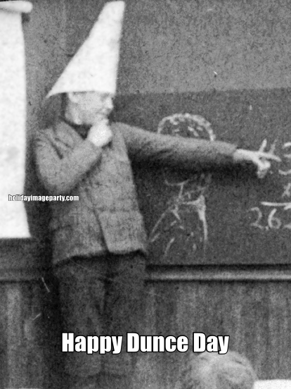 Happy Dunce Day