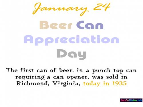 January 24 Beer Can Appreciation Day