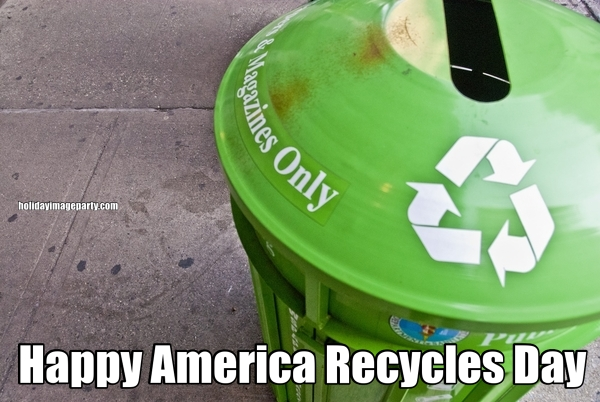 Happy America Recycles Day