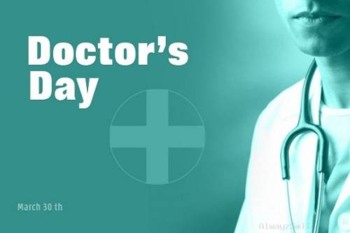 Doctor's Day March 30th