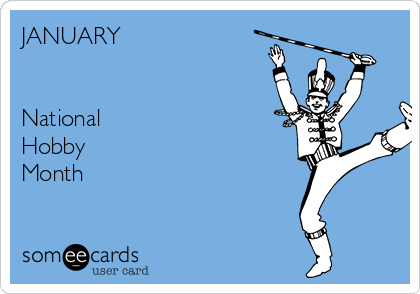 January National Hobby Month