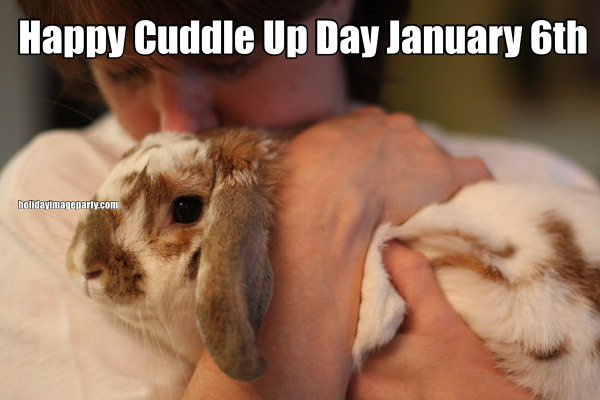 Happy Cuddle Up Day January 6th