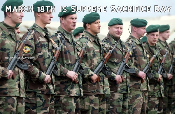 March 18th is Supreme Sacrifice Day