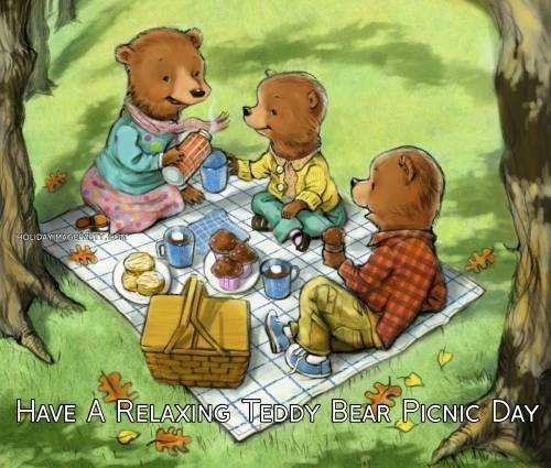 Have A Relaxing Teddy Bear Picnic Day
