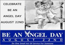 Celebrate Be An Angel Day August 22nd