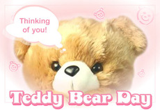 Thinking of you! Teddy Bear Day!
