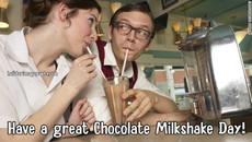 Have a great Chocolate Milkshake Day!