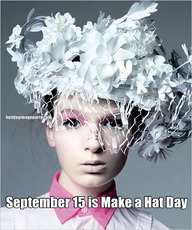 September 15 is Make a Hat Day