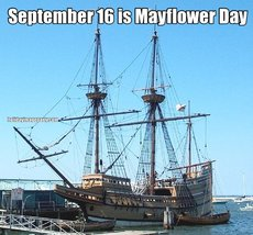 September 16 is Mayflower Day