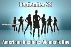 September 22 American Business Women's Day
