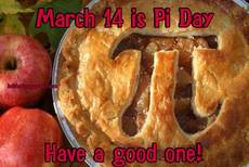 March 14 is Pi Day Have a good one!