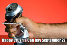 Happy Crush a Can Day September 27