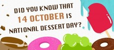 Did you know that 14 October is National Dessert Day