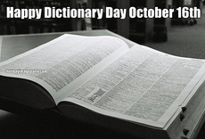 Happy Dictionary Day October 16th