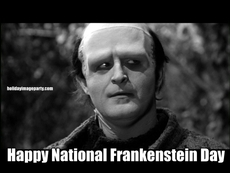 Happy National Frankenstein Day