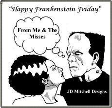 Happy Frankenstein Friday