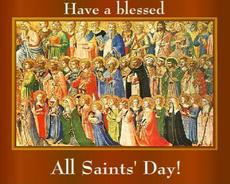Have a blessed All Saints Day