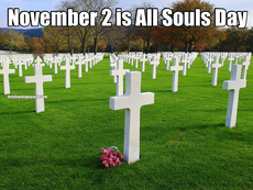 November 2 is All Souls Day