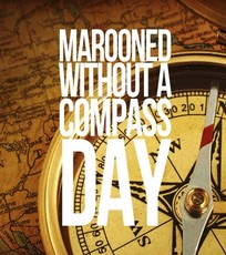 Marooned Without A Compass Day