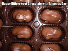 Happy Bittersweet Chocolate with Almonds Day