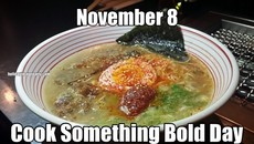 November 8 Cook Something Bold Day