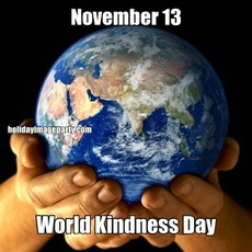 November 13 World Kindness Day