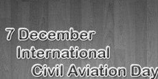 7 December International Civil Aviation Day