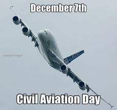 December 7th Civil Aviation Day