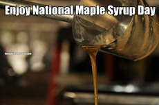 Enjoy National Maple Syrup Day
