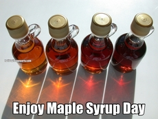Enjoy Maple Syrup Day