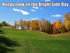 Happy Look on the Bright Side Day