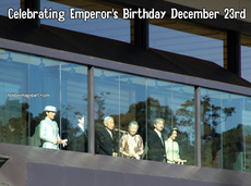 Celebrating Emperor's Birthday December 23rd