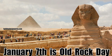 January  7th  is  Old  Rock  Day