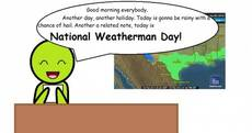 National Weatherman's Day
