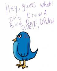 hey, guess what! It's draw a bird day! Draw one!