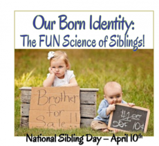 National Siblings Day April 10th