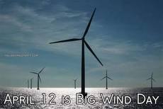 April 12 is Big Wind Day