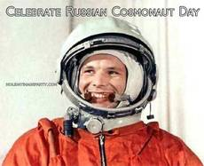 Celebrate Russian Cosmonaut Day