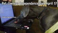 Pet Owners Independence Day April 17