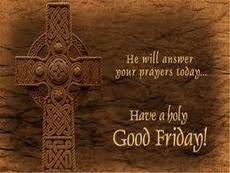 Have a holy Good Friday!